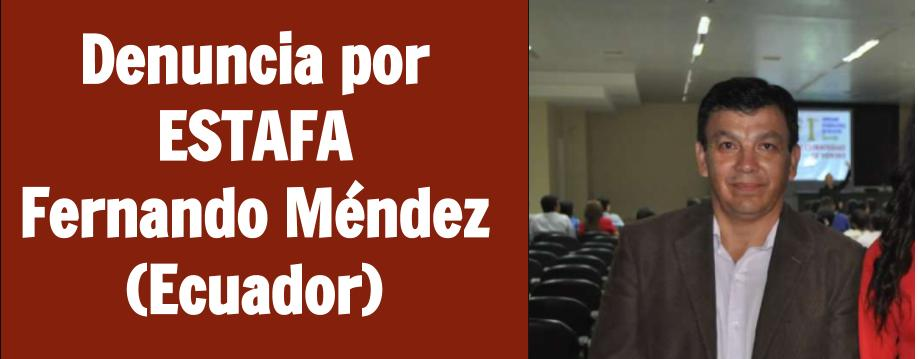 Estafa Fernando Mendez Ecuador Business of Class International